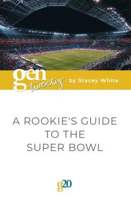 A Rookie's Guide To The Super Bowl