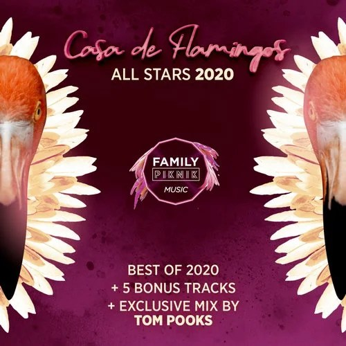 Family Piknik - Casa de Flamingos All Stars 2020 from Family Piknik Music  on Beatport