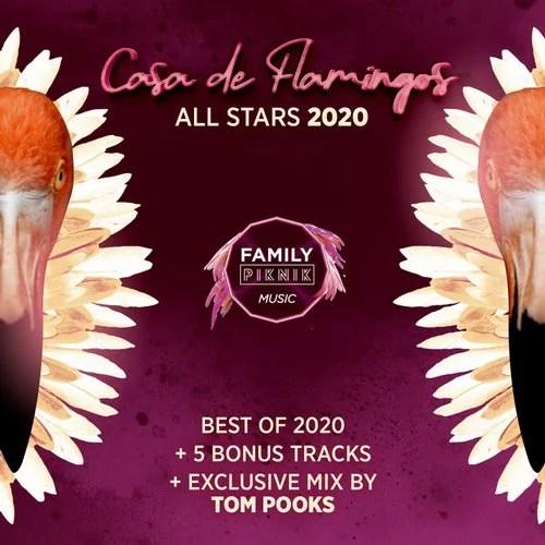 Family Piknik - Casa de Flamingos All Stars 2020 from Family Piknik Music  on Beatport