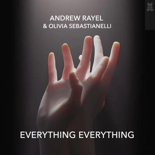 Everything Everything (Extended Mix) by Andrew Rayel, Olivia Sebastianelli  on Beatport