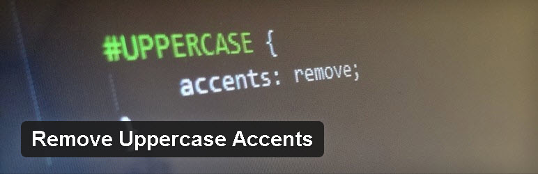 removeuppercaseaccents