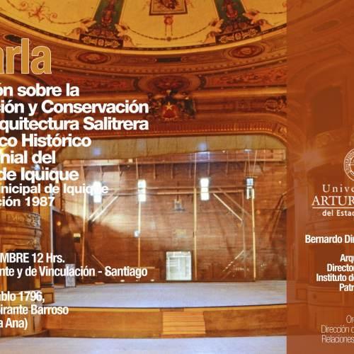 Charla: Protección y Conservación de la Arquitectura Salitrera...