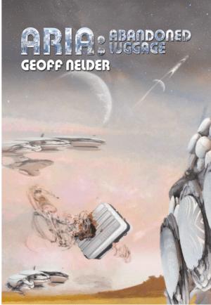 Abandoned Luggage – ARIA Trilogy Book III