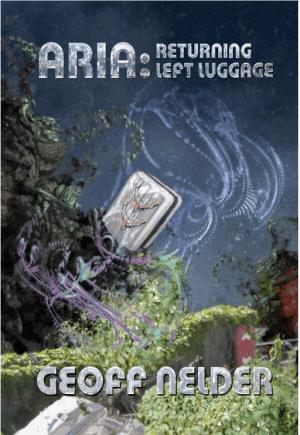 Returning Luggage – ARIA Trilogy Book II