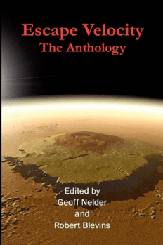 Escape Velocity: The Anthology