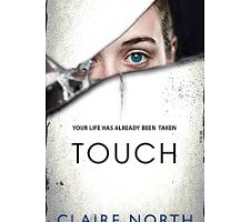 TOUCH by Claire North – a writer's novel