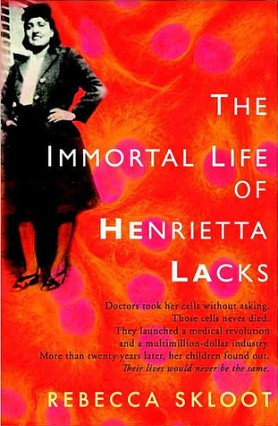 Book 122: The Immortal Life of Henrietta Lacks - Rebecca Skloot