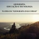 """A Geografia das Coisas: revolução do """"onde"""" para a Internet das Coisas"""