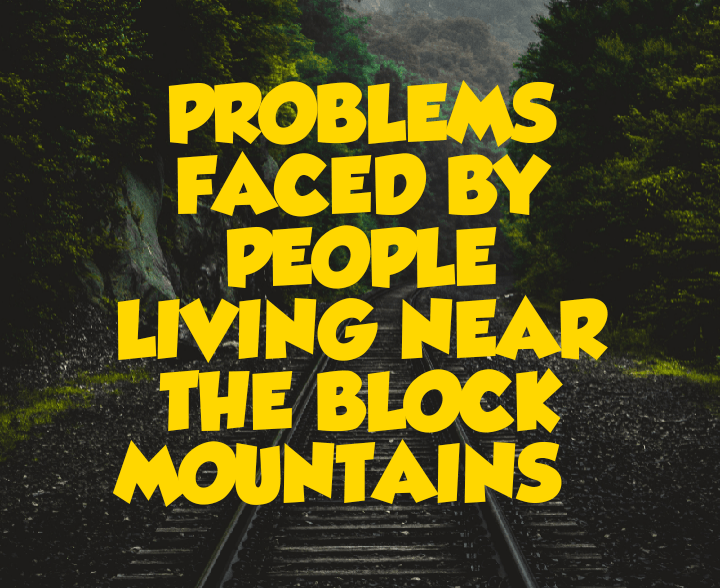 Problems facing people living near block mountains