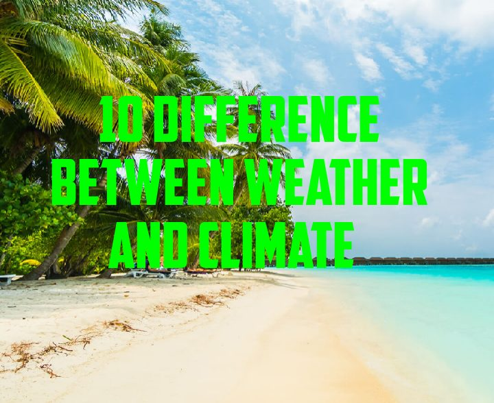 Difference between weather and climate