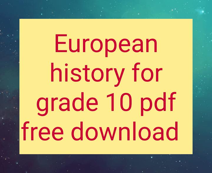 European history for grade 10 pdf free download