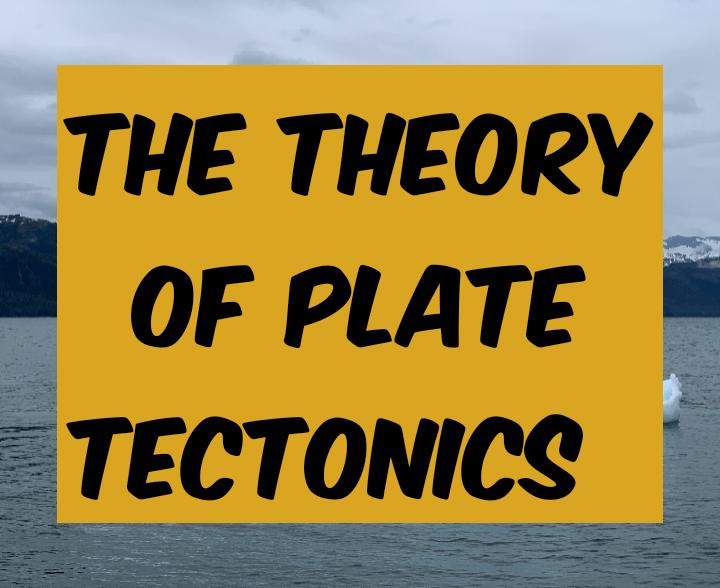 The theory of tectonics