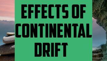 Effects of continental drift