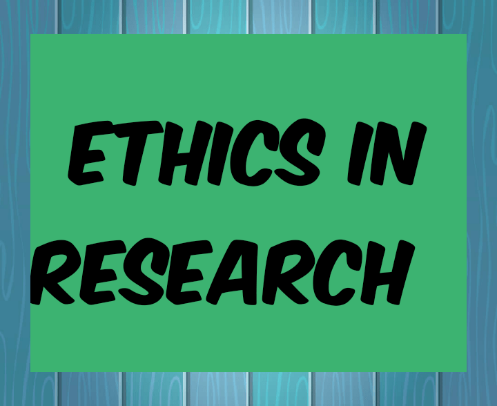 Ethics in research