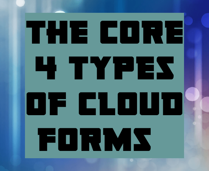 4 types of cloud forms