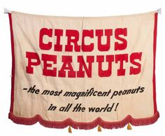 Circus peanuts sign. Image from Google Images.