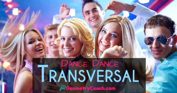 Geometry Games - Dance Dance Transversal ⋆ GeometryCoach com
