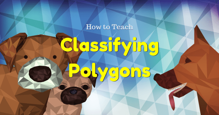 Classifying Polygons Geometry Activity