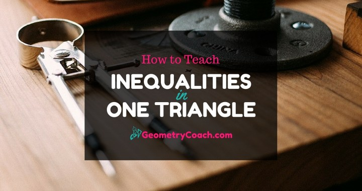 how to teach inequalities in one triangle