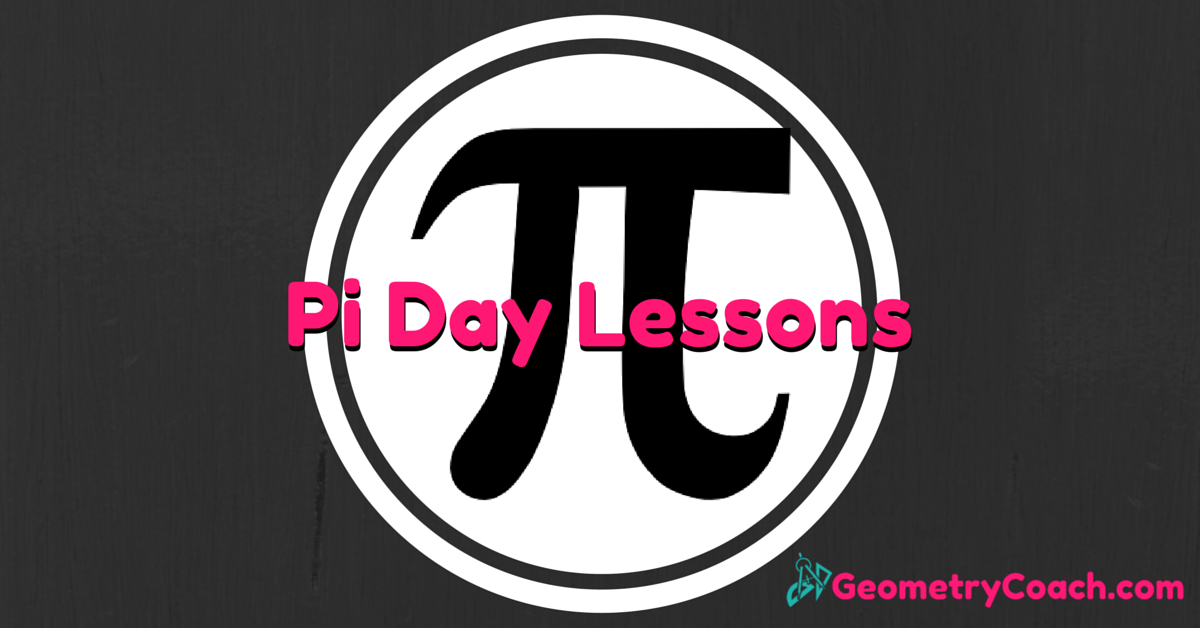 Pi Day Top 5 for Geometry Teachers