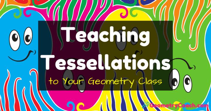 Teaching Tessellations