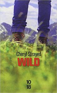 Livre Wild de Cheryl Strayed
