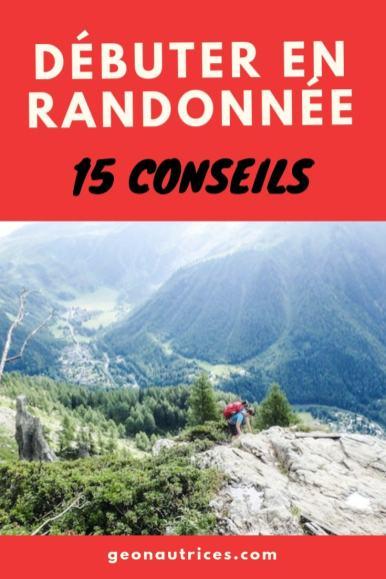 Bien débuter en randonnée de montagne grâce à ces 15 conseils de randonneurs de tous niveaux. Soyez parez pour profiter de vos premières randonnées en montagne ! #debutantrandonnée #randonnée #montagnes #conseils