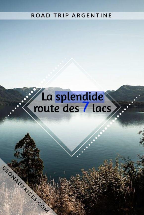 La célèbre route des 7 lacs entre Villa La Angostura et San Martin de Los Andes, en Patagonie du Nord en Argentine, vous en avez entendu parler ? Que votre réponse soit oui ou non, dans cet article nous vous emmenons avec nous pour la découvrir. Un road trip de plusieurs jours inoubliable ! #patagonie #bariloche #argentine #roadtrip #travel