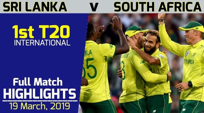 SA vs SL 1st T20 Highlights 2019 | South Africa vs Sri Lanka 1st T20 2019 Full Match Highlights