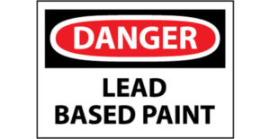 Danger Lead Based Paint