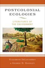 Postcolonial Ecologies cover
