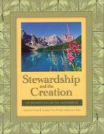 Stewardship and the Creation: LDS Perspectives on the Environment