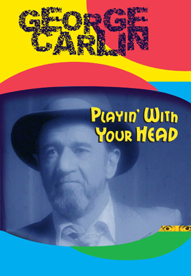 US-poster-George_Carlin_Playin_With_Your_Head-00