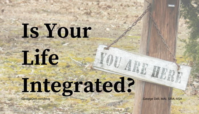 Is Your LIfe Integrated?