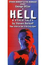 1996, Hell - Mermaid (Steven Berkoff presents)
