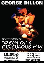 2011, The Dream of a Ridiculous Man - Edinburgh, Spotlites