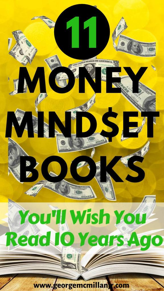 Yellow Pinterest image of a book and floating money that says 11 Money Mindset Books You'll Wish You Read 10 Years Ago