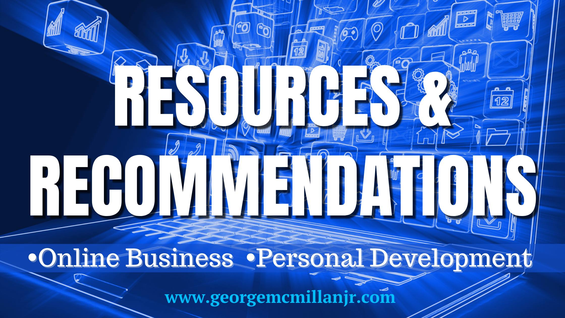 A blue banner image that says Resources and Recommendations. Online Business and Personal Development.