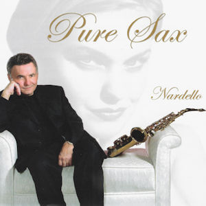 Pure Sax by George Nardello