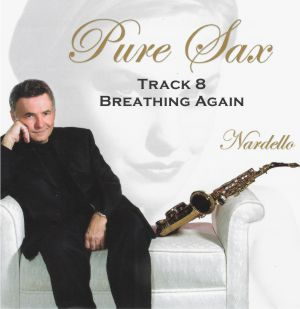 Pure Sax 8 Breathe Again