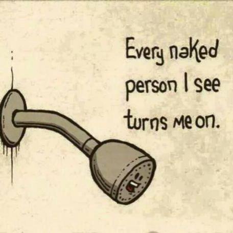 Showerhead does not discriminate. Showerhead is easy. #lol