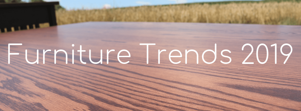 Top Furniture Trends in 2019