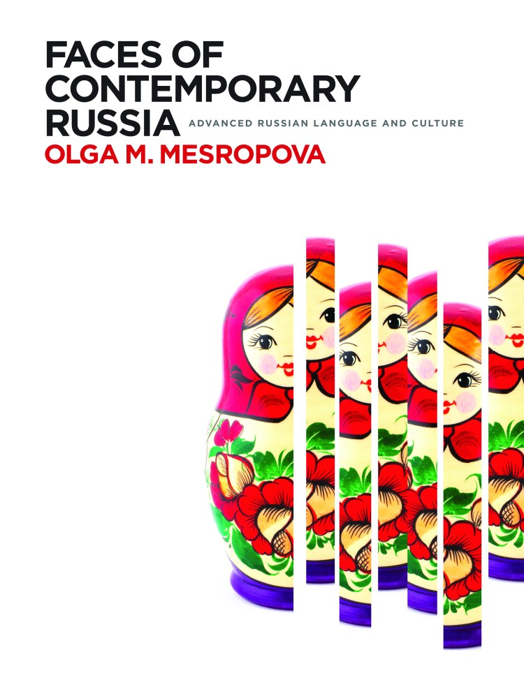 Faces of Contemporary Russia: Advanced Russian Language and Culture