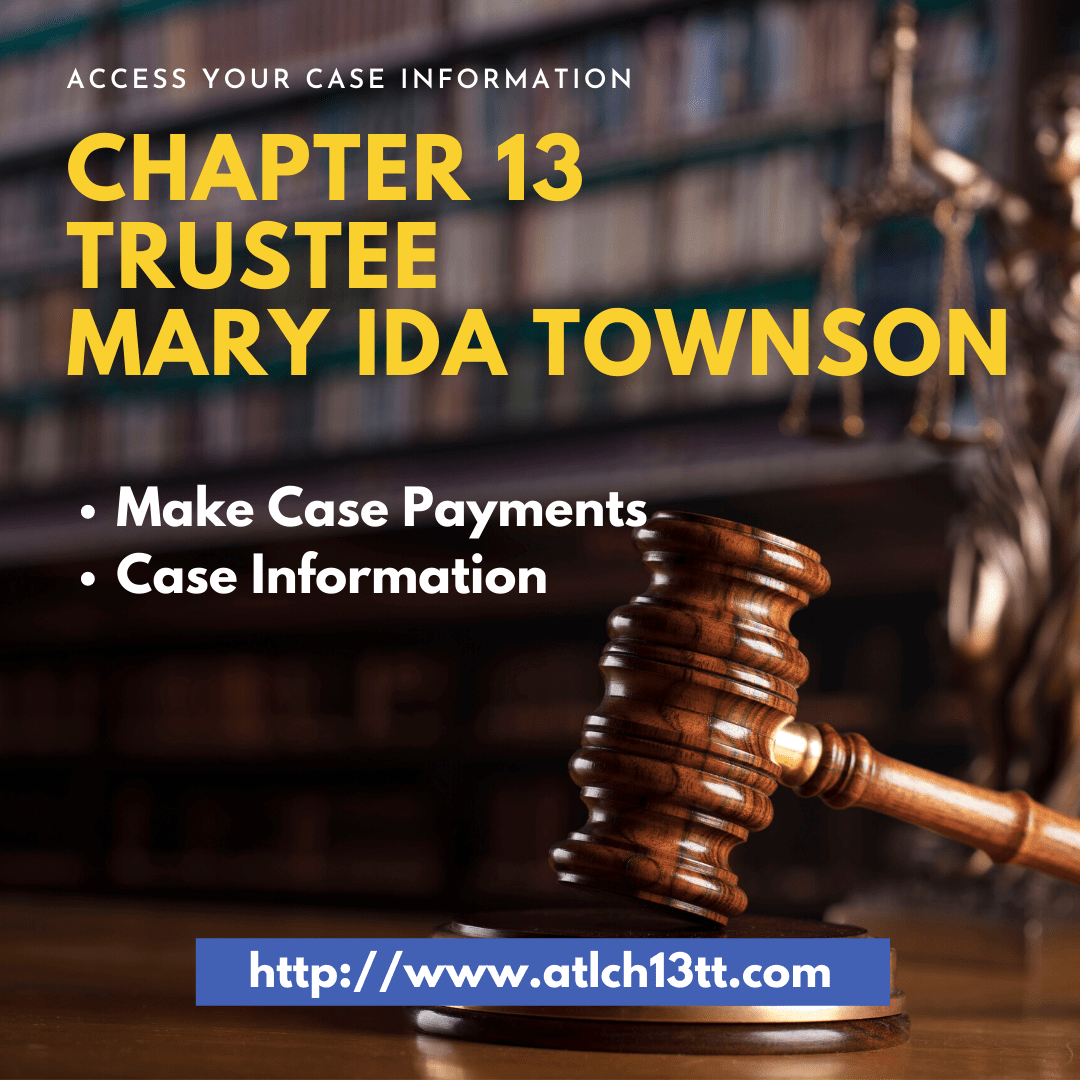 chapter 13 trustee atlanta bankruptcy lawyers Mary Ida Townson trustee
