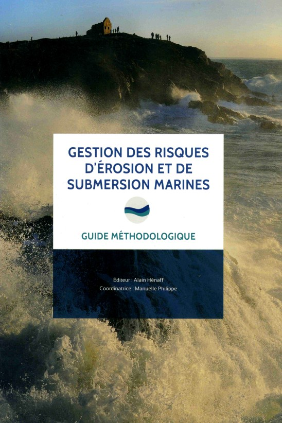 Gestion des risques d'érosion et de submersion marines, Guide méthodologique - Université de Bretagne Occidentale / Institut Universitaire Européen de la Mer (couverture et pages intérieures)