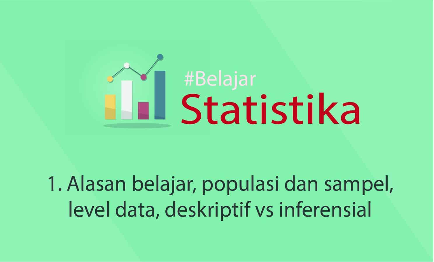 Statistika inferensia mencakup seluruh aktivitas yang bertalian dengan analisis beberapa data (contoh ) atau juga sering dinamakan dengan sampel sebagai. Statistika Dasar Pengertian Statistik Sv Statistika Populasi Dan Sampel