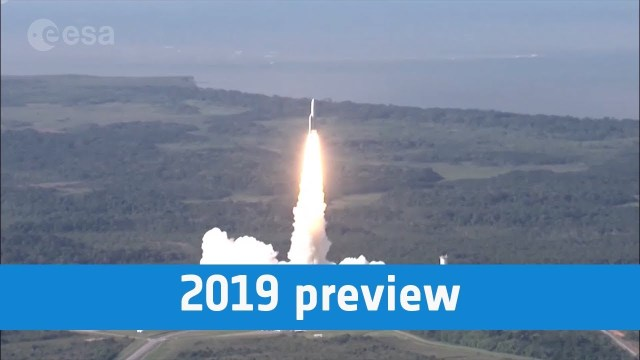 European Space Agency 2019 Preview