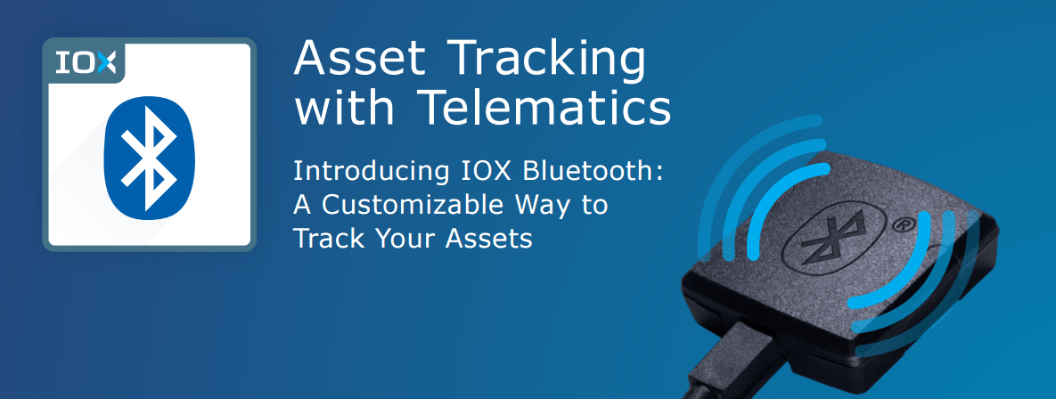 IOX Bluetooth: A customizable way to track your assets