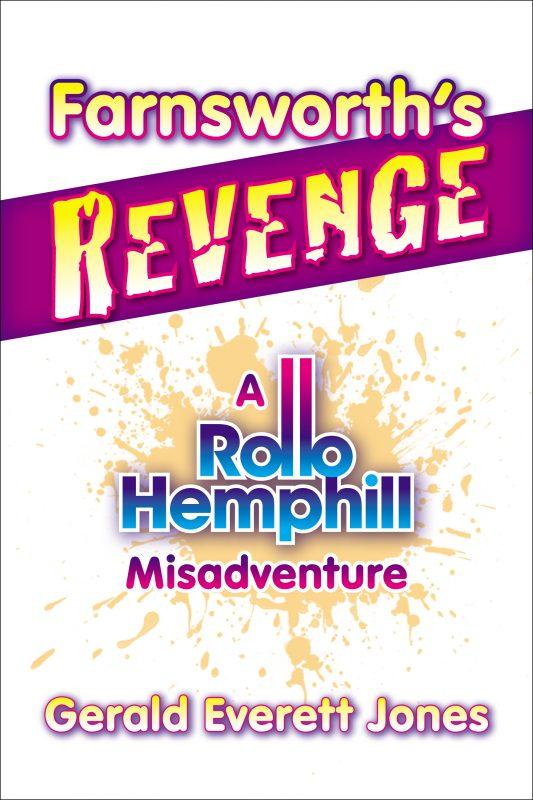 Farnsworth's Revenge (Rollo Hemphill #3)