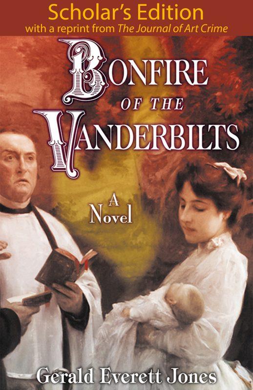 Bonfire of the Vanderbilts: Scholar's Edition